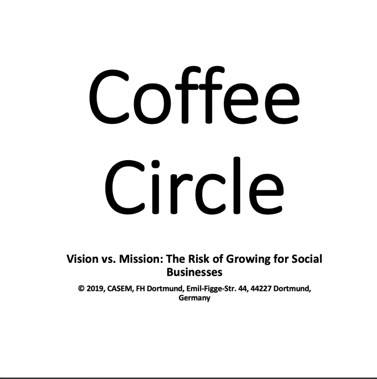 Coffee Circle – Vision vs. Mission: The Risk of Growing for Social Businesses (ENG)